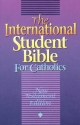 The International Student Bible for Catholics: New Testament Edition : Contemporary English Version