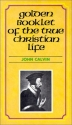 Golden Booklet of the True Christian Life Devotional Classic