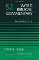 Word Biblical Commentary Vol. 52a, Revelation 1-5