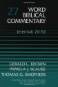 Word Biblical Commentary Vol. 27, Jeremiah 26-52