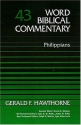 Word Biblical Commentary Vol. 43, Philippians