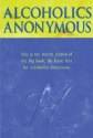 Alcoholics Anonymous: The Story of How ...