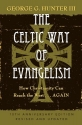 The Celtic Way of Evangelism, Tenth Anniversary Edition