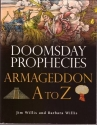 Doomsday Prophecies: Armageddon A to Z