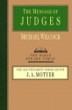 The Message of Judges (Bible Speaks Today)