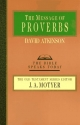 The Message of Proverbs (Bible Speaks Today)