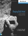Grasping God's Word Workbook: A Hands-On Approach to Reading, Interpreting, and Applying the Bible