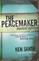 Peacemaker, The: Handling Conflict without Fighting Back or Running Away