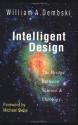 Intelligent Design: The Bridge Between Science & Theology