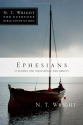 Ephesians (N.T. Wright for Everyone Bible Study Guides)