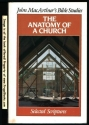 The anatomy of a church (John MacArthur's Bible studies)