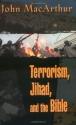 Terrorism, Jihad, and the Bible