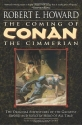The Coming of Conan the Cimmerian: The ...