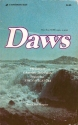 Daws: The Story of Dawson Trotman, Founder of the Navigators