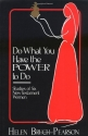 Do What You Have the Power to Do: Studies of Six New Testament Women