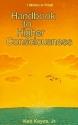 Handbook to Higher Consciousness (Keyes, Jr, Ken)