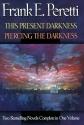 This Present Darkness/Piercing the Darkness: Piercing the Darkness