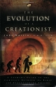 The Evolution of a Creationist: A Layman's Guide to the Conflict Between the Bible and Evolutionary Theory
