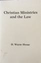 Christian Ministries and the Law: What Church and Para-Church Leaders Should Know