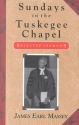 Sundays in the Tuskegee Chapel
