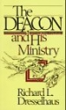 The Deacon and His Ministry