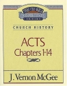 Thru the Bible Commentary Vol. 40: Church History (Acts 1-14)