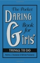 The Pocket Daring Book for Girls: Thing...