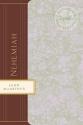 Nehemiah: Experiencing the Good Hand of God (MacArthur Bible Studies)