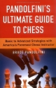 Pandolfini's Ultimate Guide to Chess