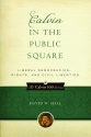 Calvin in the Public Square: Liberal Democracies, Rights and Civil Liberties (Calvin 500)