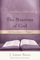 The Nearness of God: His Presence with His People (Explorations in Biblical Theology)