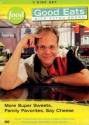 Good Eats With Alton Brown: Volume Five - More Super Sweets, Family Favorites, Say Cheese