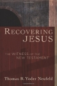 Recovering Jesus: The Witness of the New Testament