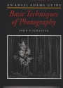 An Ansel Adams Guide : Basic Techniques of Photography (Book One)