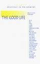 The Good Life (Hackett Publishing Co.)