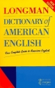 Longman Dictionary of American English: Your Complete Guide to American English