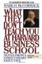 What They Don't Teach You At Harvard Bu...