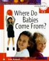 Where Do Babies Come From? (Learning ab...