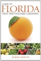 Guide to Florida Fruit & Vegetable Gard...
