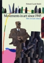 Movements in Art Since 1945 (World of Art)