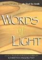 Words of Light: Spiritual Wisdom from the Dead Sea Scrolls