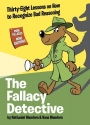 The Fallacy Detective: Thirty-Eight Les...