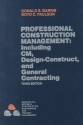Professional Construction Management: Including CM, Design-Construct and General Contracting