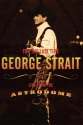 George Strait - For the Last Time: Live...
