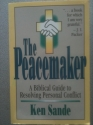 The Peacemaker: A Biblical Guide to Res...