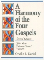 Harmony of the Four Gospels, A: The New International Version