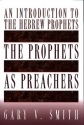 The Prophets as Preachers: An Introduction to the Hebrew Prophets