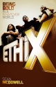Ethix: Being Bold in a Whatever World