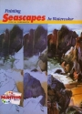 Painting Seascapes in Watercolor (Watson-Guptill Painting Library Series)