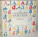The Calligraphy Sourcebook the essential reference for all calligraphers
